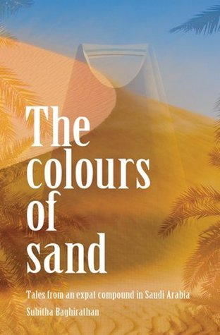The Colours of Sand  by  Subitha Baghirathan