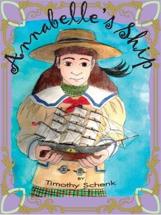 Annabelles Ship Timothy Schenk