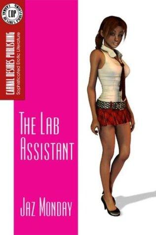 The Lab Assistant Jaz Monday