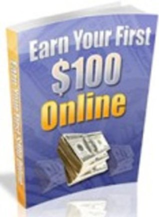 Earn Your First $100 Online Smith