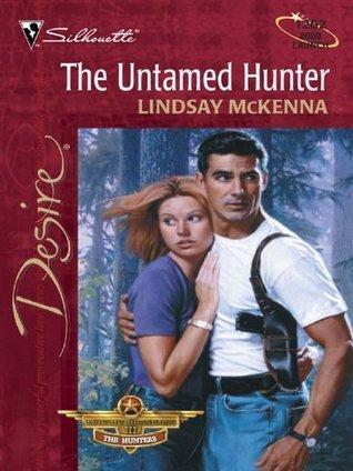 Untamed Hunter (Morgans Mercenaries, #12) (The Hunters,#4) (Silhouette Desire, #1262)  by  Lindsay McKenna