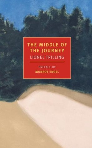 The Middle of the Journey (New York Review Books Classics)  by  Lionel Trilling
