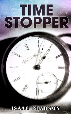 Time Stopper Isaac Pearson