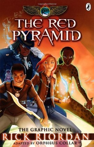 The Red Pyramid: The Graphic Novel (Kane Chronicles, #1)  by  Rick Riordan