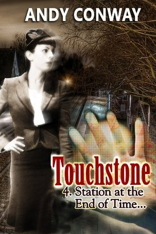Touchstone (4. Station at the End of Time) Andy Conway