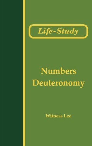 Life-Study of Numbers and Deuteronomy Witness Lee