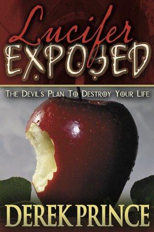 Lucifer Exposed Derek Prince