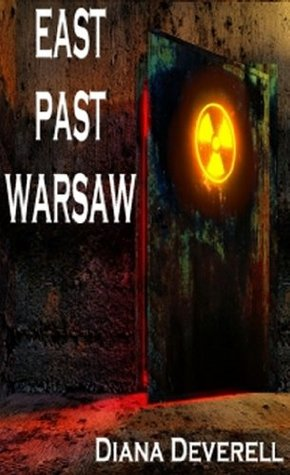 East Past Warsaw  by  Diana Deverell