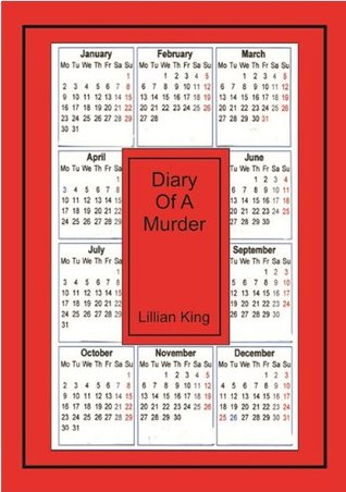 Diary Of A Murder Lillian King