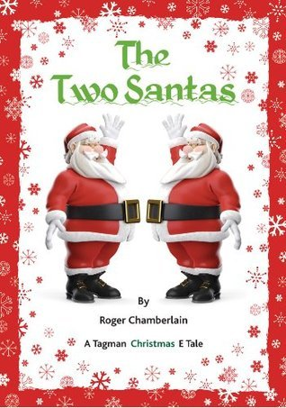 The Two Santas  by  Roger Chamberlain