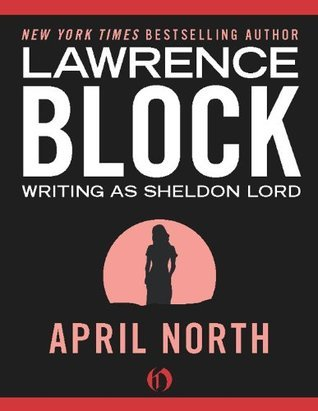 April North Lawrence Block