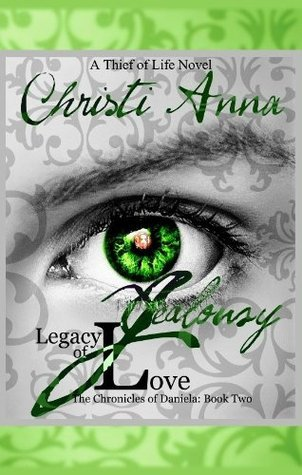 Jealousy: Legacy of Love-Book #2 Christi Anna