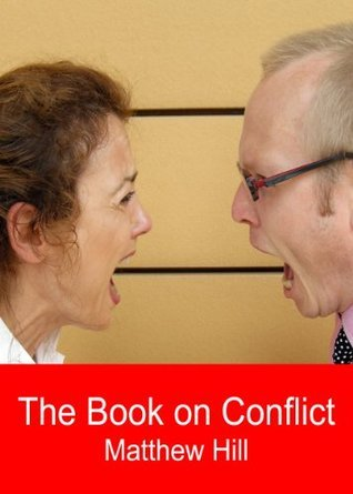 The Book on Conflict  by  Matthew Hill
