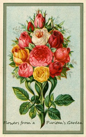 FLOWERS FROM A PURITANS GARDEN, Annotated and Illustrated.  by  Charles H. Spurgeon