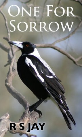 One for sorrow R.S. Jay