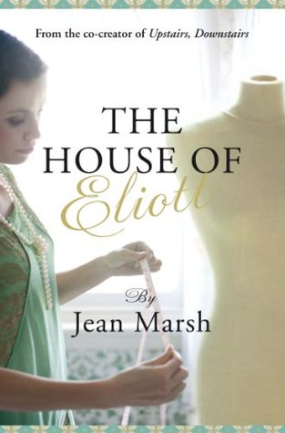 The House of Eliot Jean Marsh