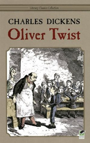 Oliver Twist - Full Version (Illustrated and Annotated) (Literary Classics Collection) Charles Dickens