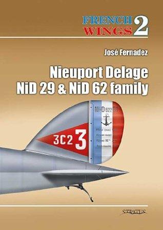 Nieuport-Delage Ni-D 29 & Ni-D 62 Family José Fernández