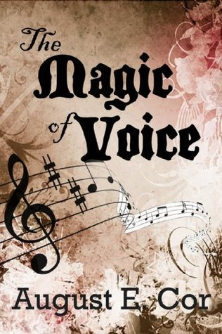 The Magic of Voice  by  August Cor