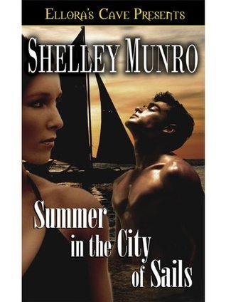 Summer in the City of Sails Shelley Munro