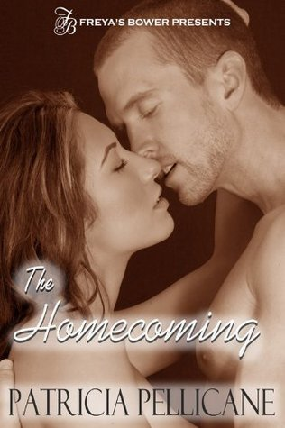 The Homecoming  by  Pellicane Patricia
