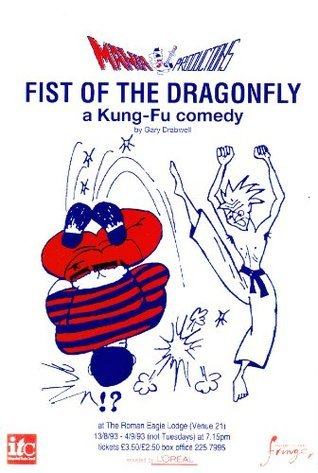Fist of the Dragonfly  by  Gary Drabwell