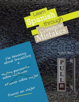Learn Spanish Through Common Mistakes Nathan Russo