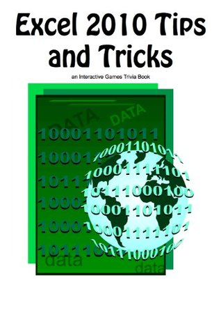 Excel 2010 Tips and Tricks Interactive Games