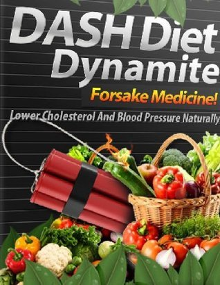 Dash Diet Dynamite  by  David Colon