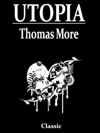 Utopia [Annotated]  by  Thomas More