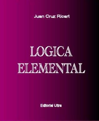 Logica Elemental  by  Juan Cruz-Ricart