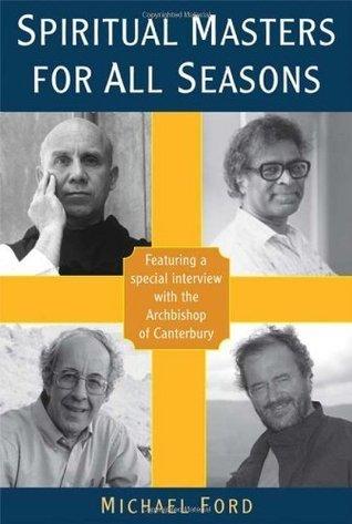 Spiritual Masters for All Seasons Michael    Ford
