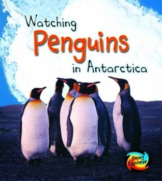 Wild World: Penguins in Antarctica  by  Louise Spilsbury