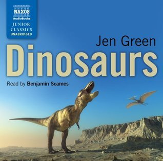 Dinosaurs  by  Jen Green