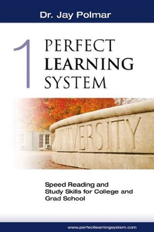 Perfect Learning System -  by  Jay Polmar