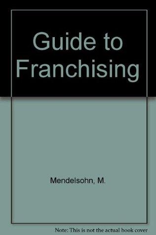 Franchising in Europe M. Mendelsohn