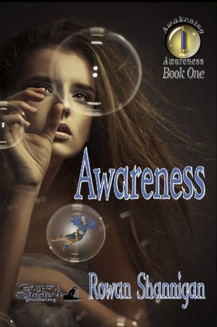 Awareness  by  Rowan Shannigan
