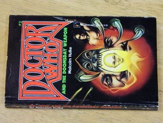 Doomsday Weapon/Doctor Who Series Number Two  by  Malcolm Hulke