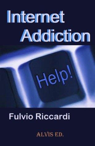 La Dipendenza da Internet  by  Fulvio Riccardi