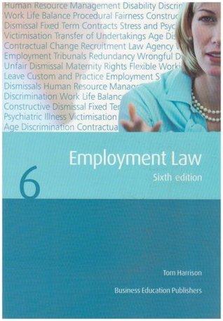 Employment Law. Tom Harrison  by  Tom Harrison