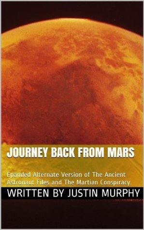 Journey Back From Mars  by  Justin Murphy