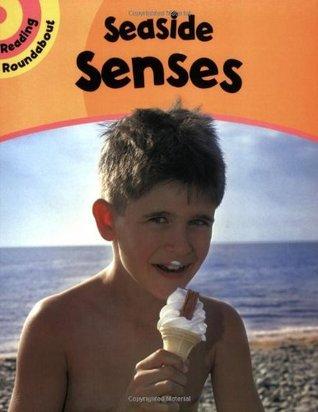 Seaside Senses. Paul Humphrey  by  Paul Humphrey