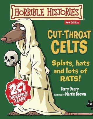 Cut-throat Celts  by  Terry Deary