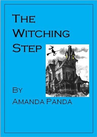 The Witching Step  by  Amanda Panda