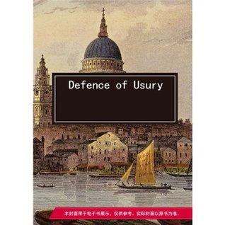 Defence of Usury  by  Jeremy Bentham