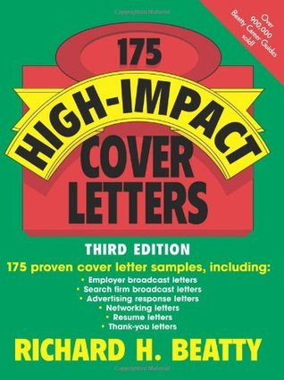 175 High-Impact Cover Letters  by  Richard H. Beatty