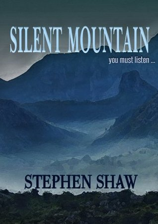 Silent Mountain  by  Stephen Shaw