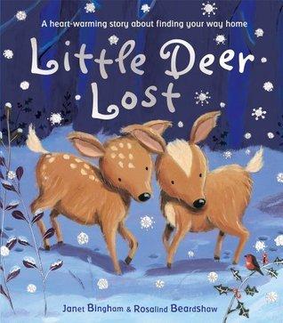 Little Deer Lost  by  Janet Bingham