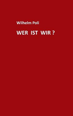 Was und wo ist Demokratie? Wilhelm Poli