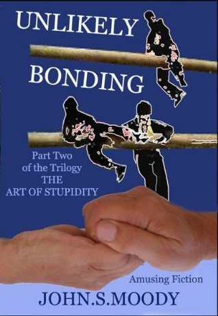 Unlikely Bonding John S. Moody